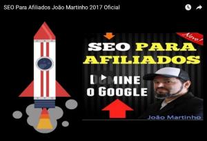 video-joao-martinho-curso-seo-para-afiliados